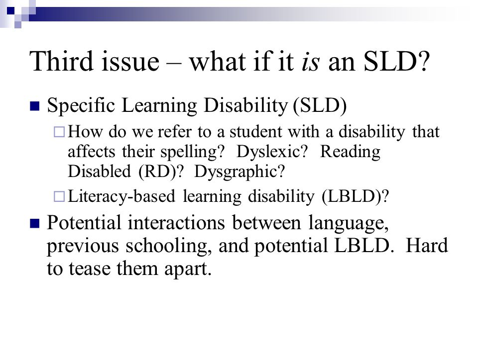 Third issue – what if it is an SLD
