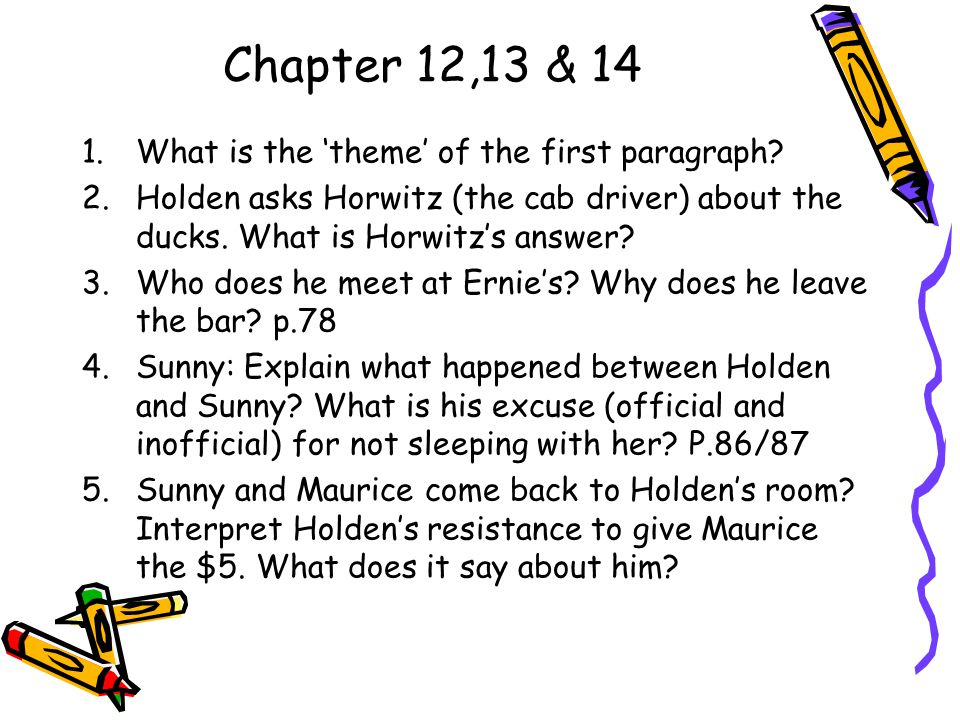 Chapter 12,13 & 14 What is the 'theme' of the first paragraph