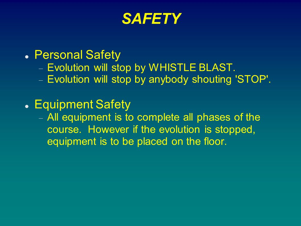 SAFETY Personal Safety Equipment Safety