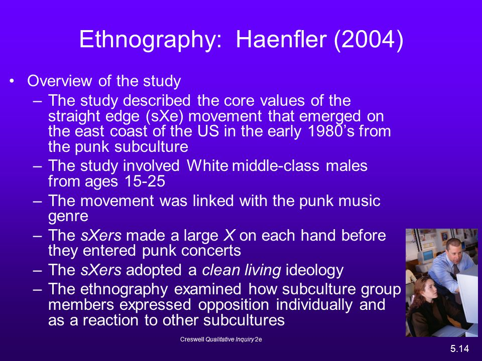Ethnography: Haenfler (2004)