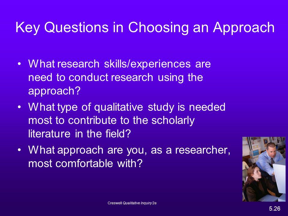 Key Questions in Choosing an Approach
