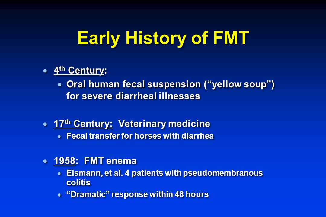 Early History of FMT 4th Century: