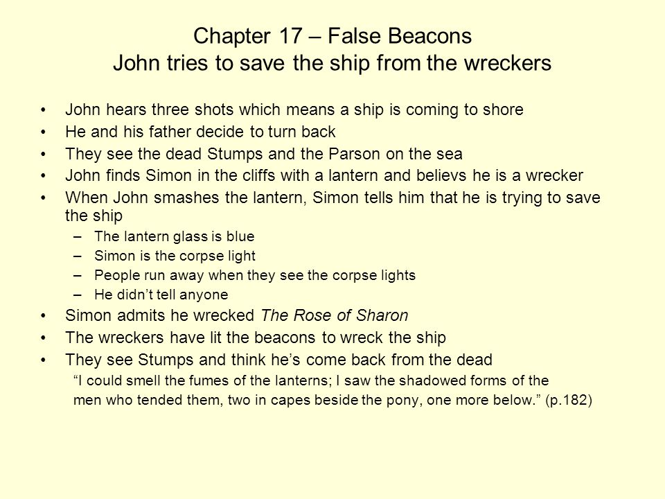 Chapter 17 – False Beacons John tries to save the ship from the wreckers