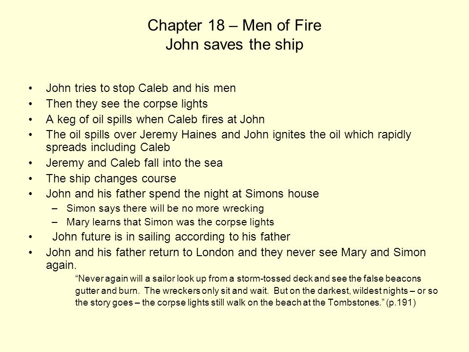 Chapter 18 – Men of Fire John saves the ship