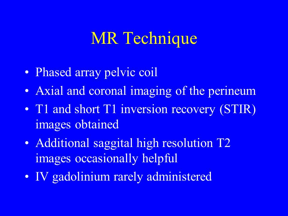MR Technique Phased array pelvic coil