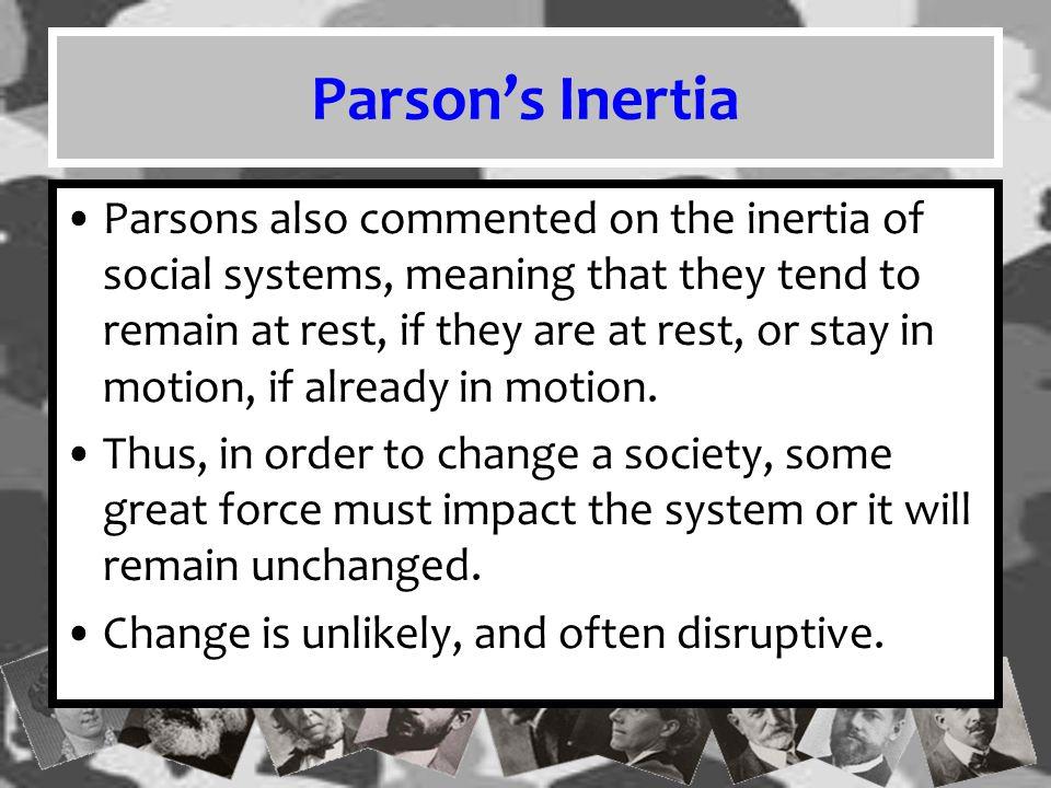 Parson's Inertia