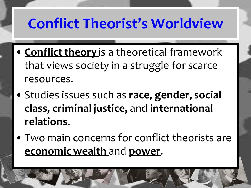 Conflict Theorist's Worldview