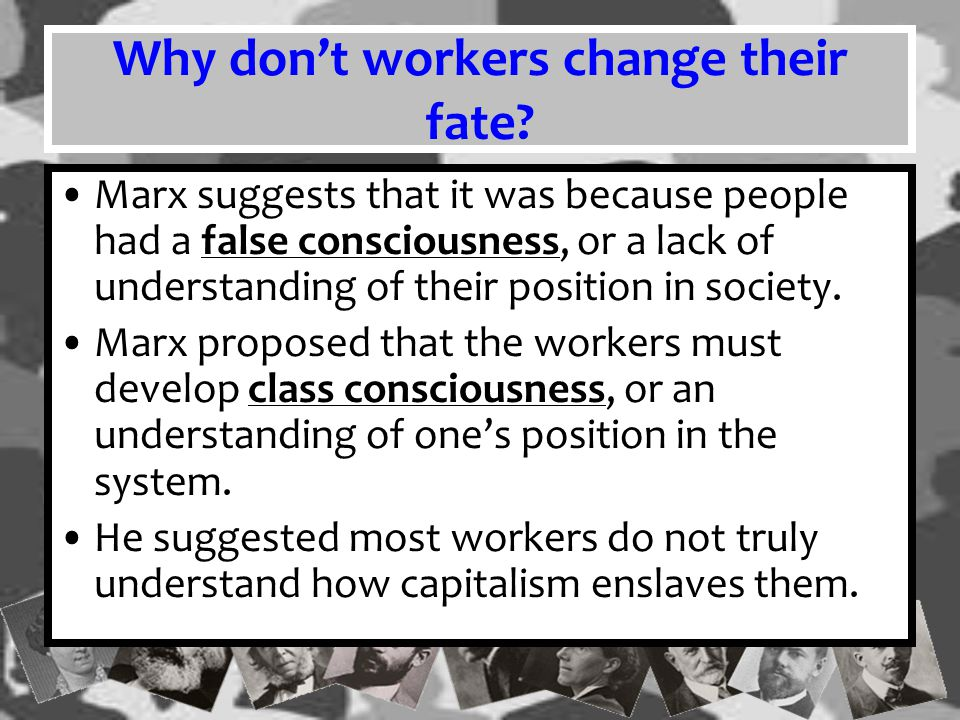 Why don't workers change their fate