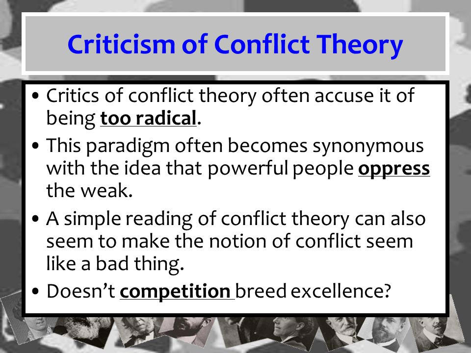 Criticism of Conflict Theory