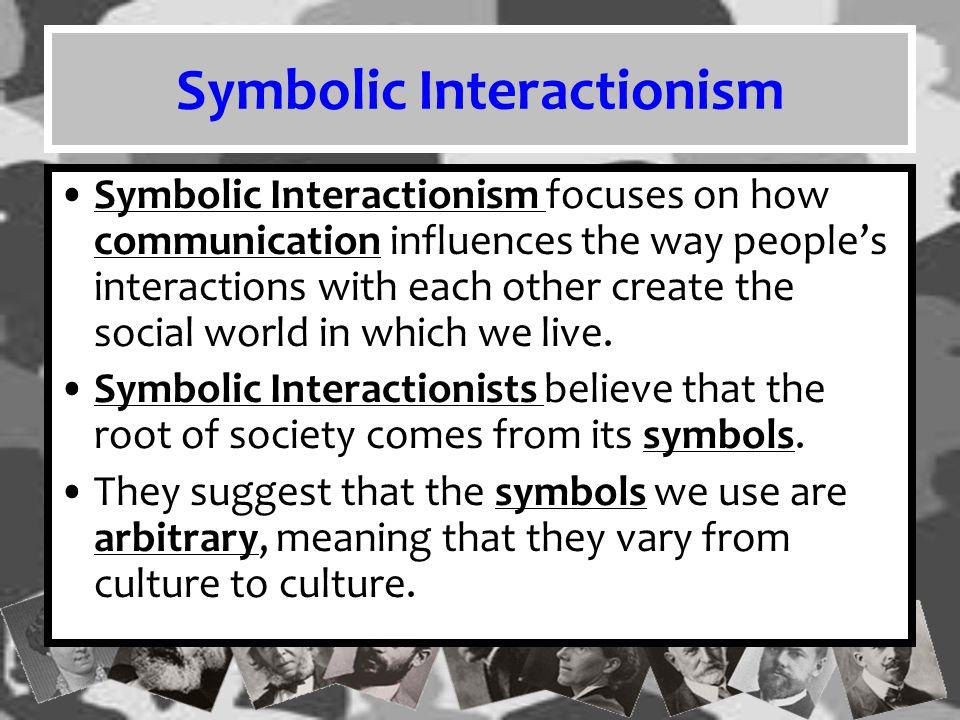 Symbolic Interactionism