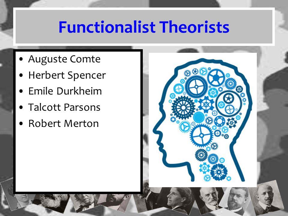 Functionalist Theorists