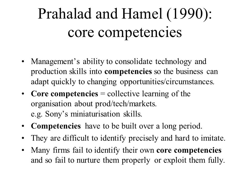 Prahalad and Hamel (1990): core competencies