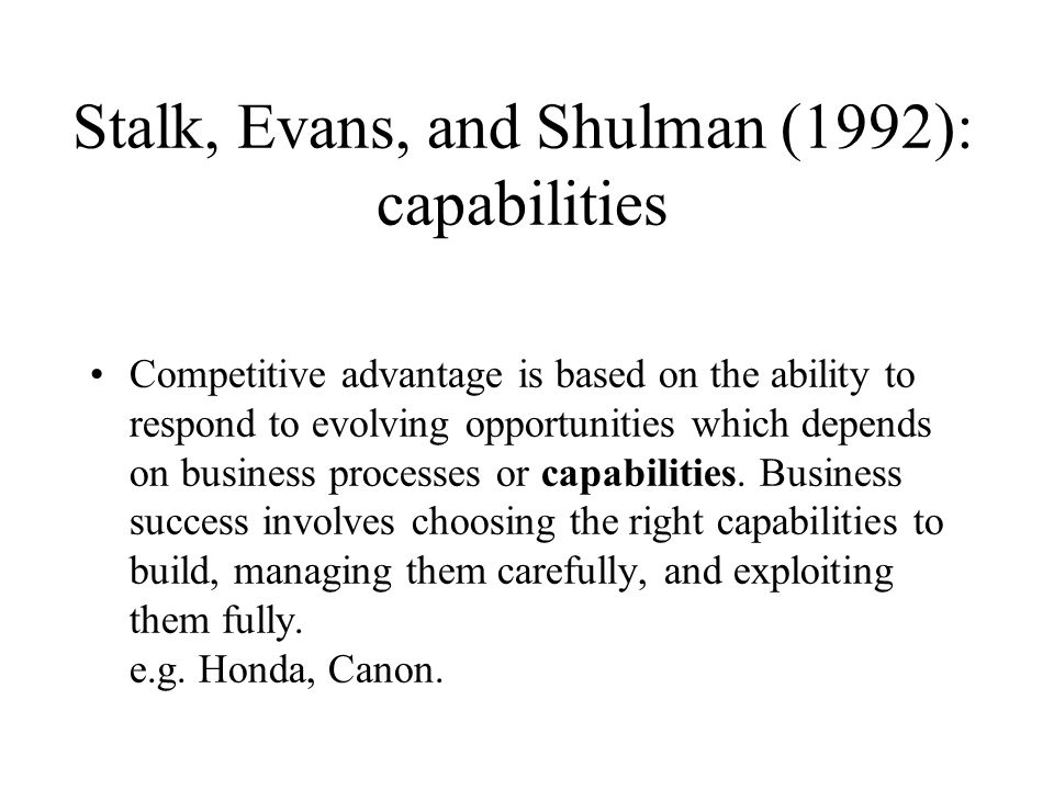 Stalk, Evans, and Shulman (1992): capabilities