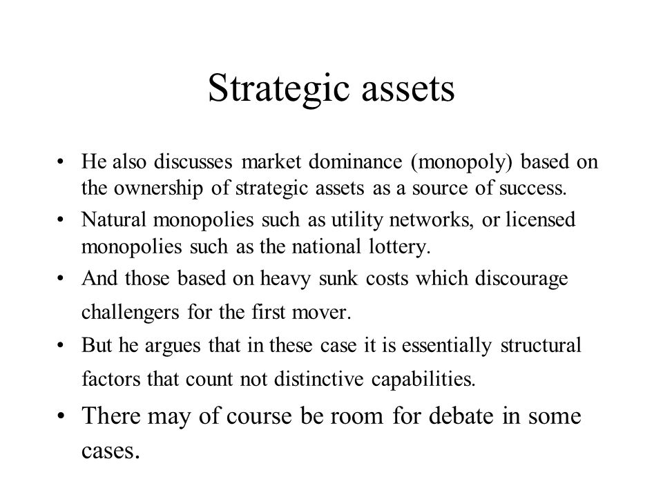 Strategic assets There may of course be room for debate in some cases.