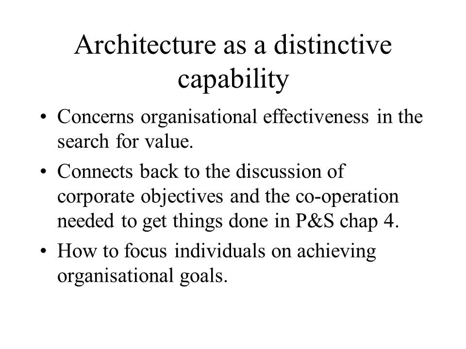 Architecture as a distinctive capability