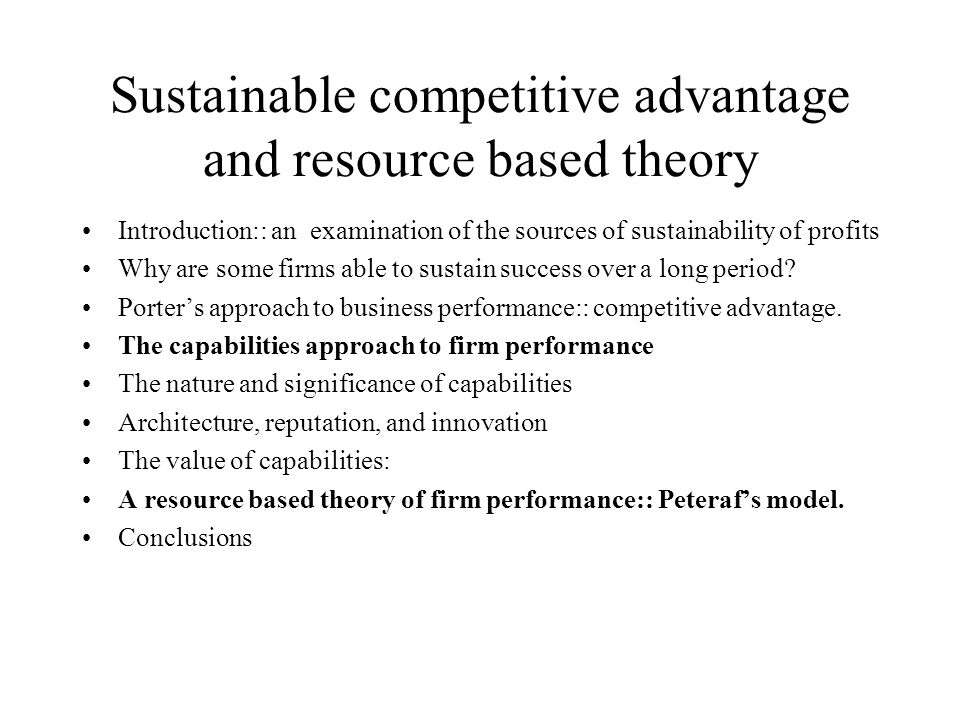 Sustainable competitive advantage and resource based theory