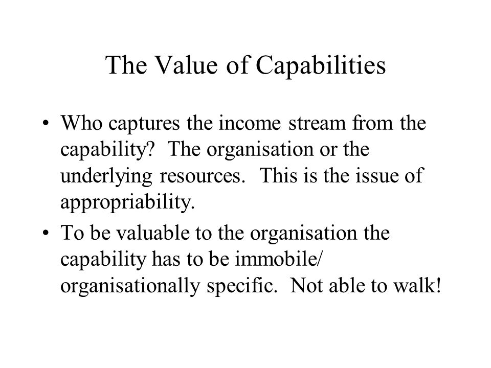 The Value of Capabilities