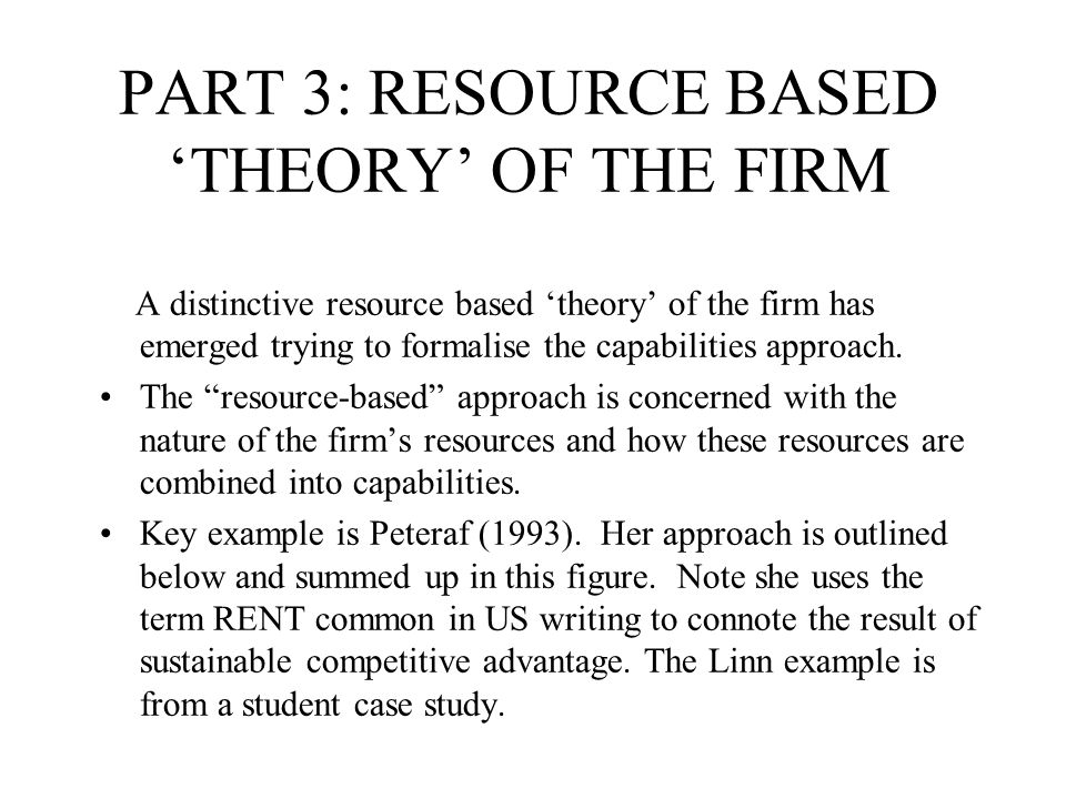 PART 3: RESOURCE BASED 'THEORY' OF THE FIRM