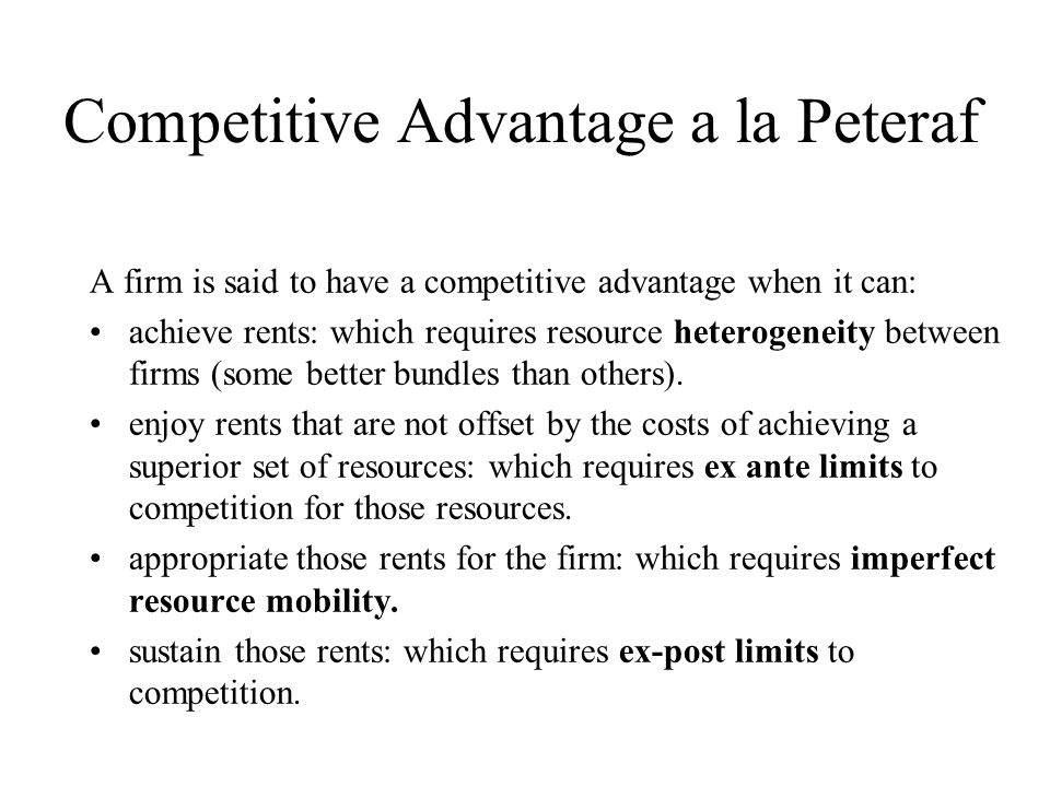 Competitive Advantage a la Peteraf