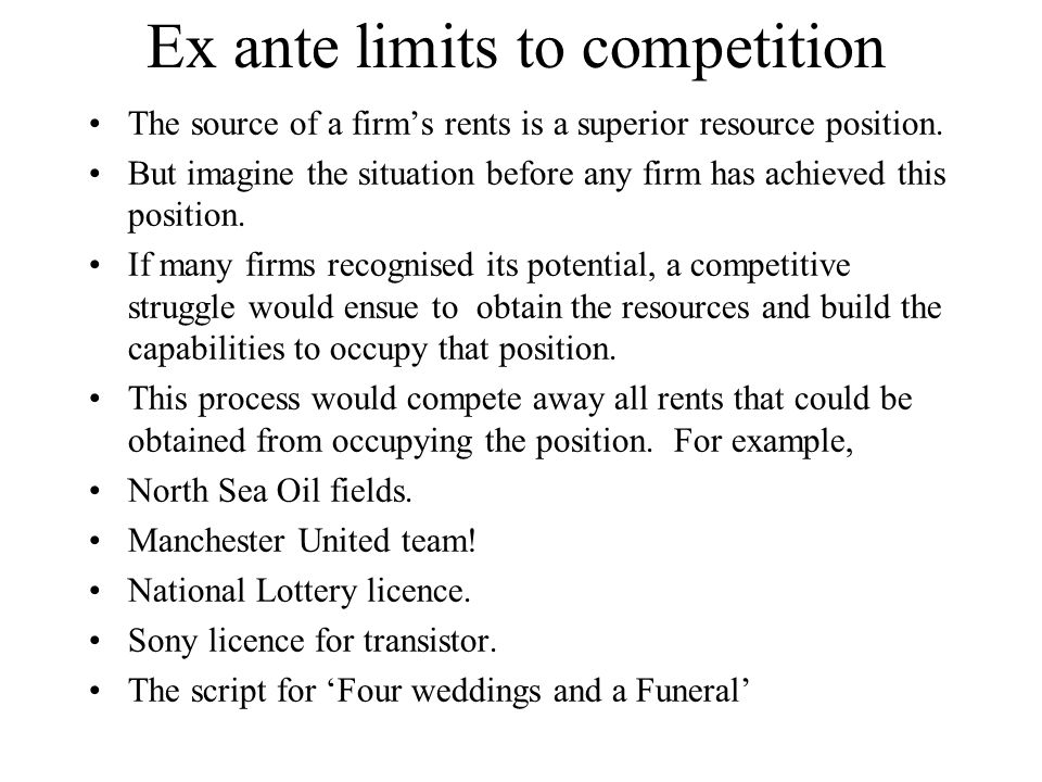 Ex ante limits to competition