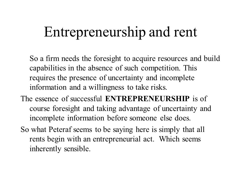 Entrepreneurship and rent