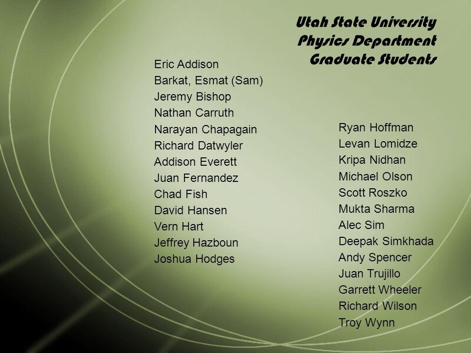 Utah State University Physics Department Graduate Students