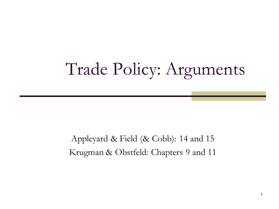 Trade Policy: Arguments