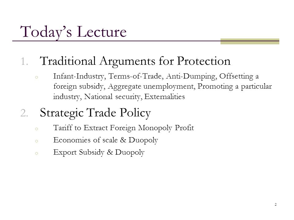 Today's Lecture Traditional Arguments for Protection