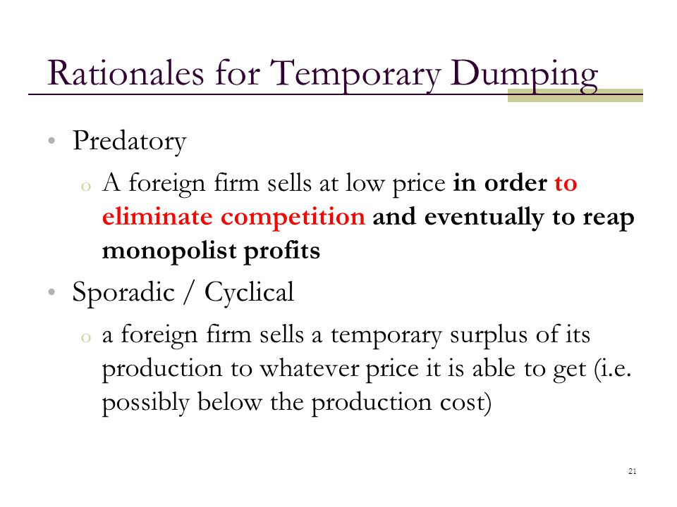 Rationales for Temporary Dumping