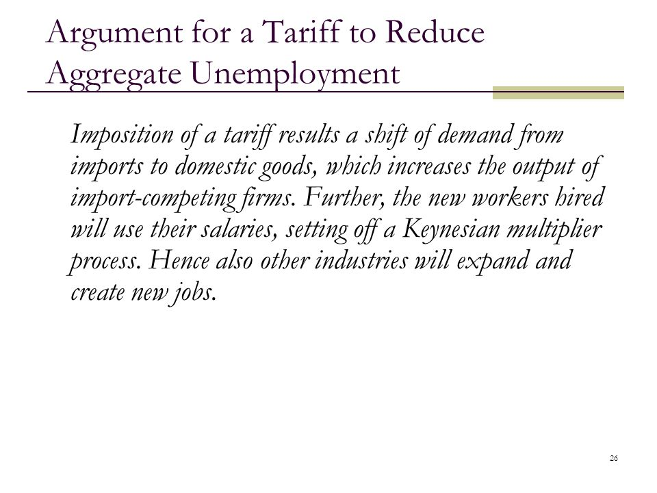 Argument for a Tariff to Reduce Aggregate Unemployment