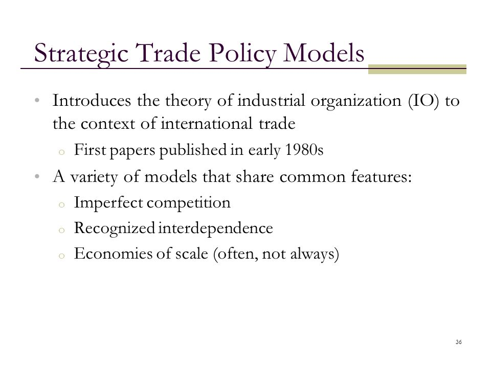 Strategic Trade Policy Models