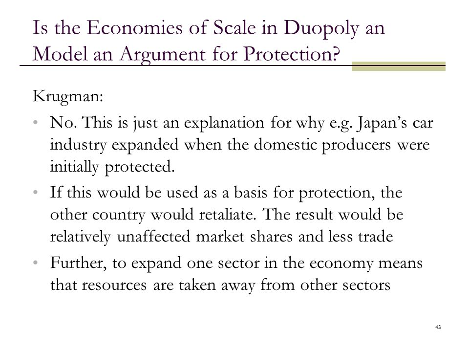 Is the Economies of Scale in Duopoly an Model an Argument for Protection