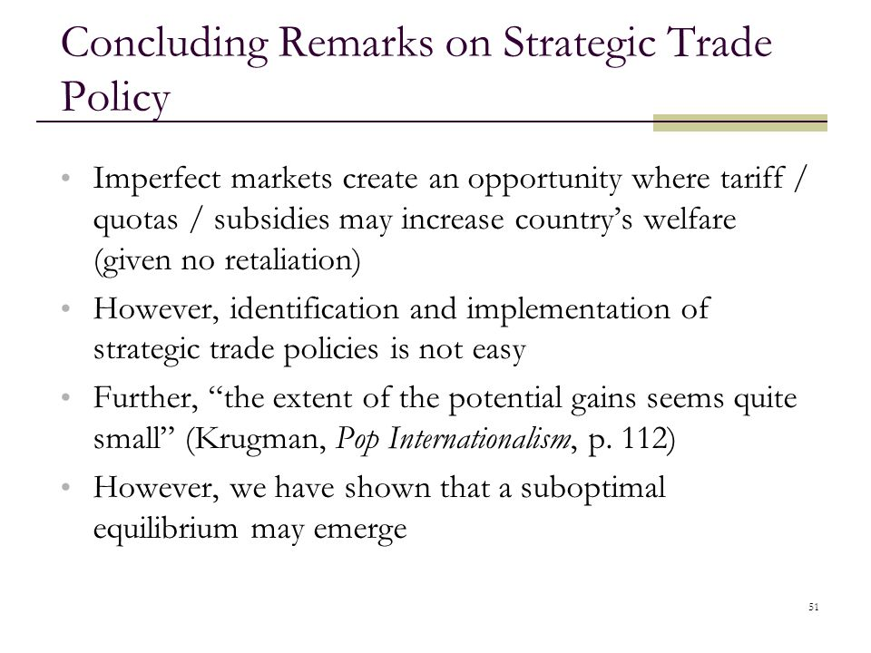 Concluding Remarks on Strategic Trade Policy