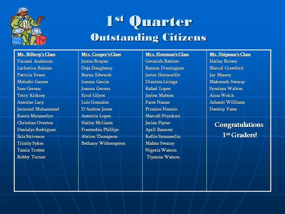 1st Quarter Outstanding Citizens