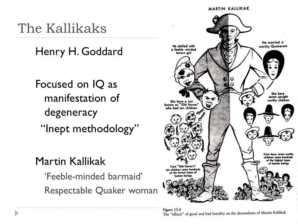 The Kallikaks Henry H. Goddard