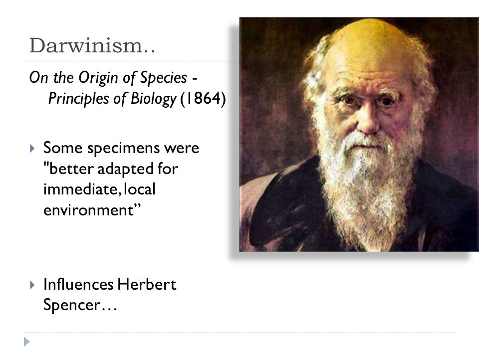 Darwinism.. On the Origin of Species - Principles of Biology (1864)