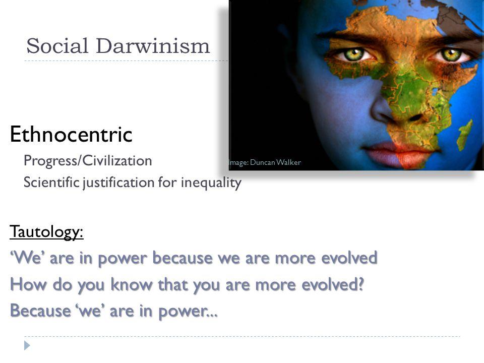Ethnocentric Social Darwinism