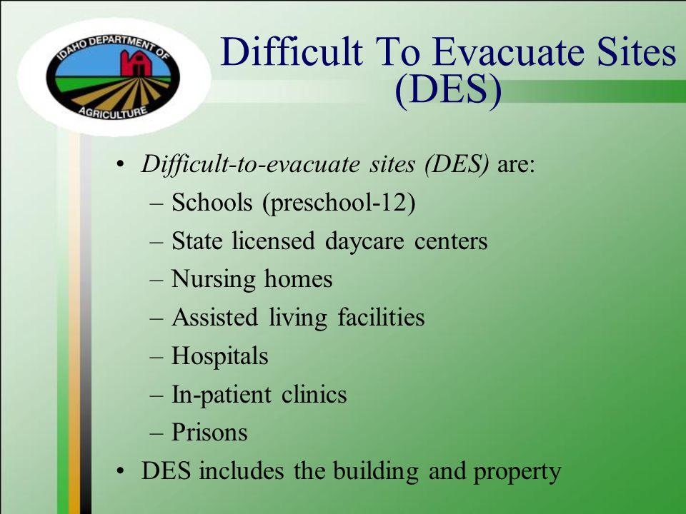 Difficult To Evacuate Sites (DES)