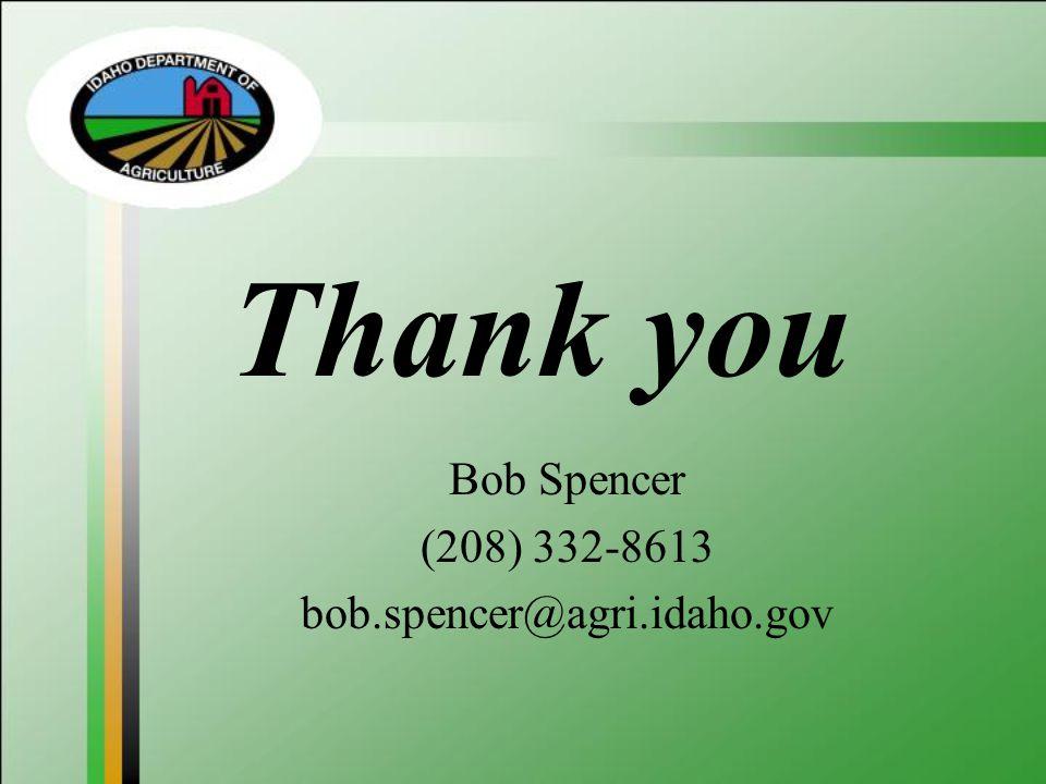 Bob Spencer (208) 332-8613 bob.spencer@agri.idaho.gov