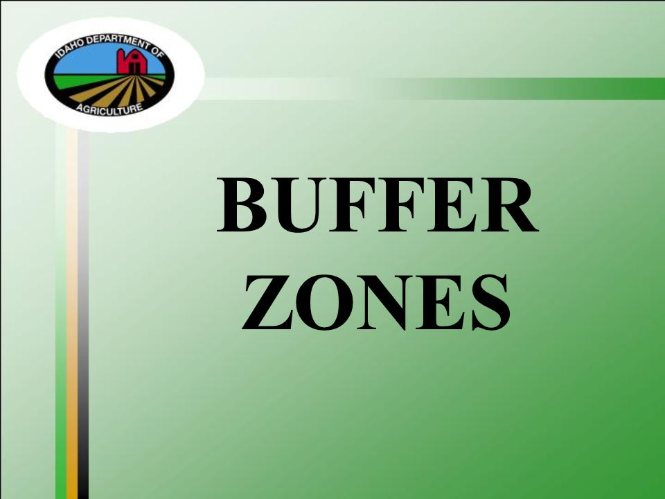 BUFFER ZONES