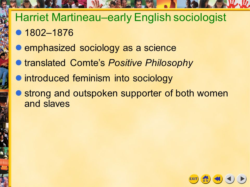 Harriet Martineau–early English sociologist