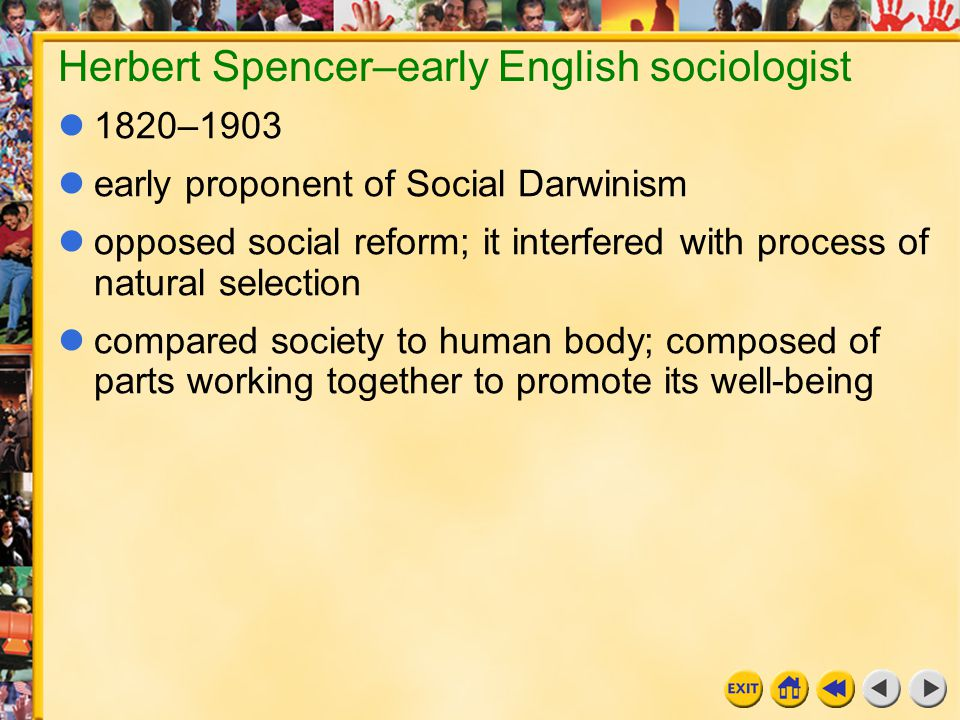 Herbert Spencer–early English sociologist