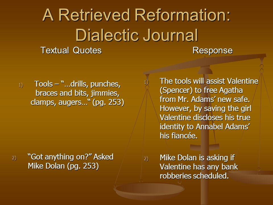 A Retrieved Reformation: Dialectic Journal Textual Quotes Response