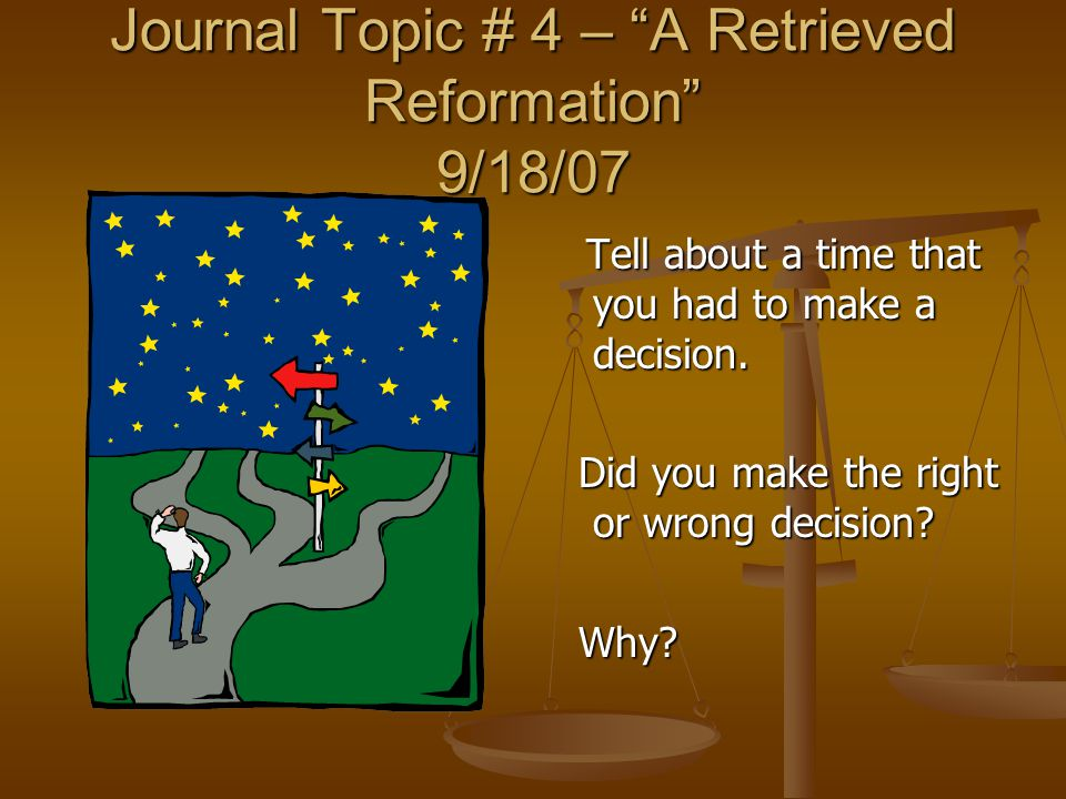 Journal Topic # 4 – A Retrieved Reformation 9/18/07