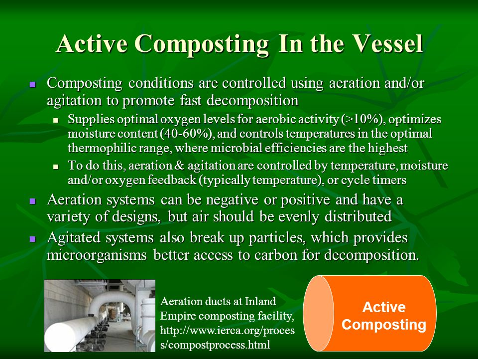 Active Composting In the Vessel