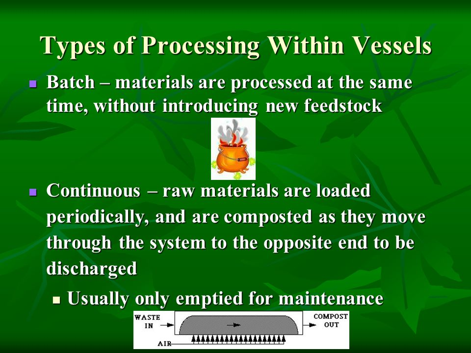 Types of Processing Within Vessels