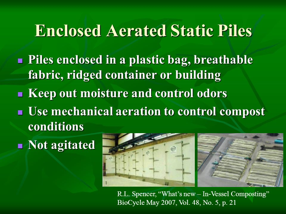 Enclosed Aerated Static Piles