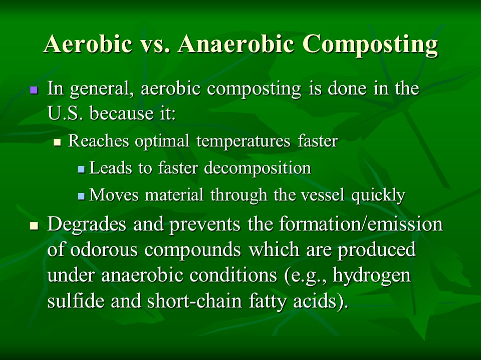 Aerobic vs. Anaerobic Composting