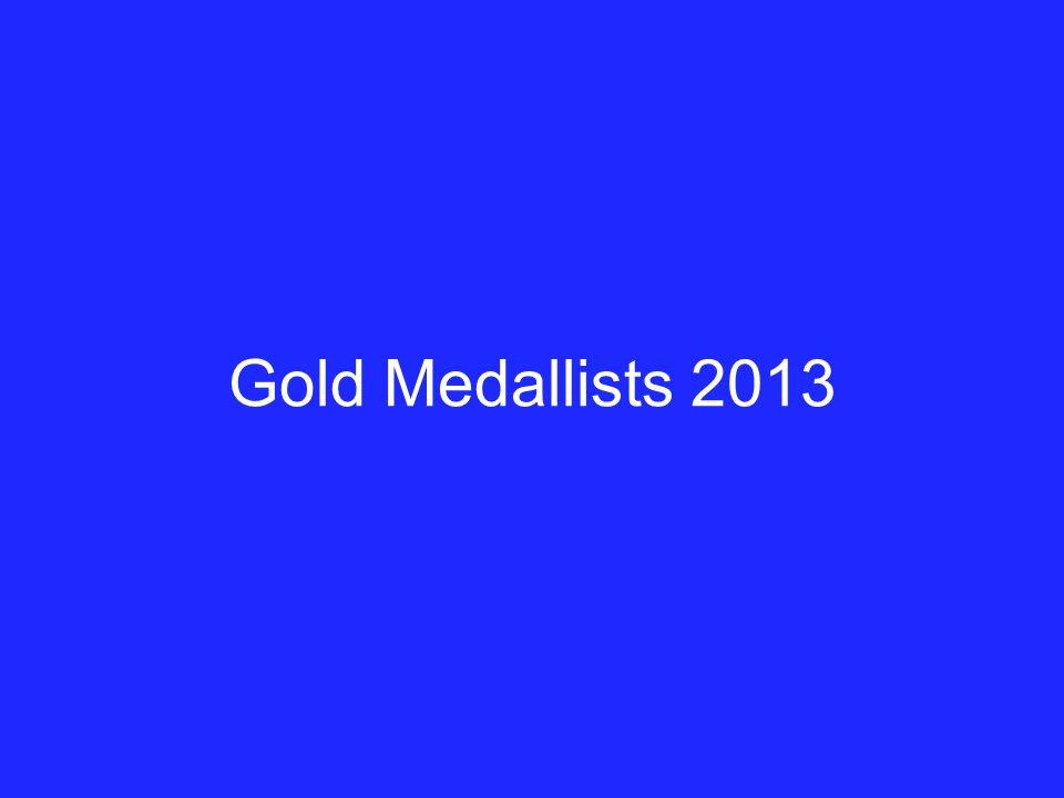 Gold Medallists 2013