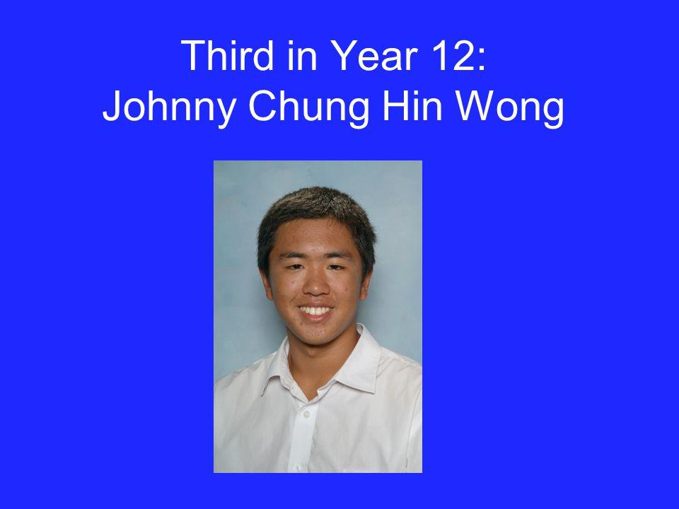 Third in Year 12: Johnny Chung Hin Wong